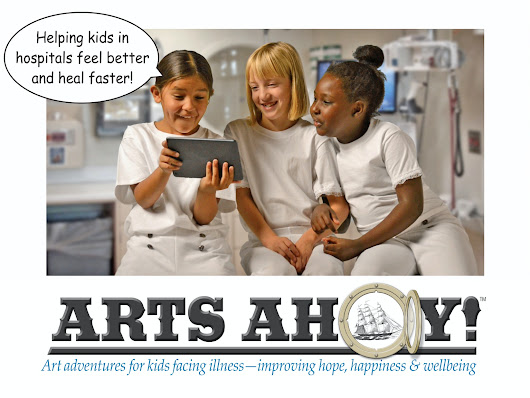 ARTS AHOY is an innovative program for kids in hospitals. by Dr. Bill Miller — Kickstarter