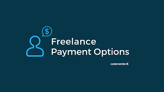 Freelance Payment Options: ACH vs. Wire Transfer vs. Transferwise vs. PayPal vs. Payoneer vs. Bitcoin | Codementor Blog