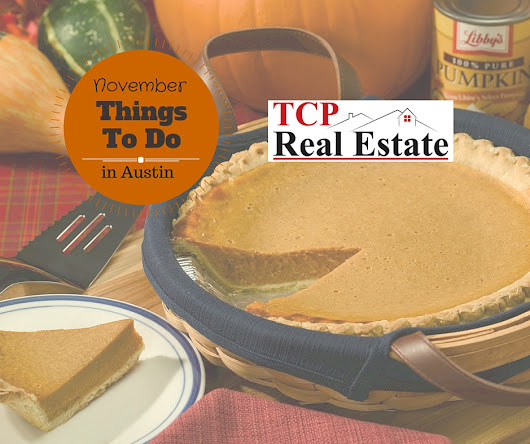 Things To Do In Austin November 2015 - TCP Real Estate