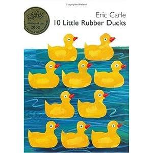 10 Little Rubber Ducks, Eric Carle, Ten rubber ducks book, Ten little rubber ducks book, duck childrens book, duck classroom activities, Eric Carle lesson plan
