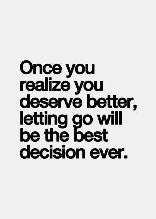 Quotes About Deserve Someone Better 19 Quotes
