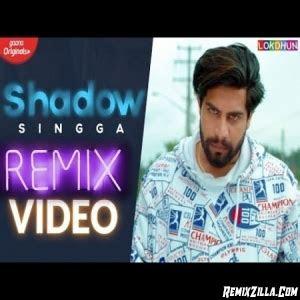 shadow remix  singga lahoria production mp song