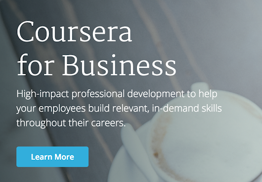 Coursera: The pivot to corporate learning becomes clear
