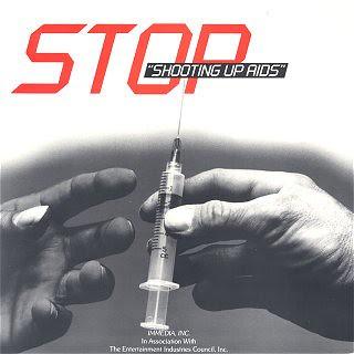 Stop Shooting Up AIDS