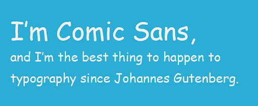 Why we love to hate Comic Sans | sodafizz | Sodafizz