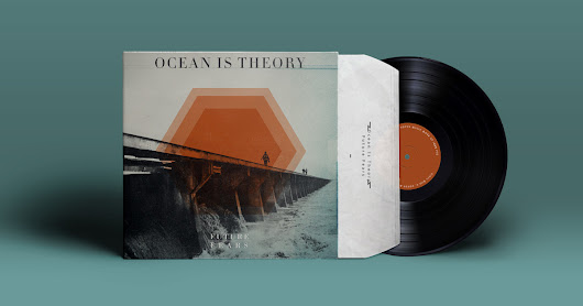 Ocean Is Theory - Future Fears On Vinyl!