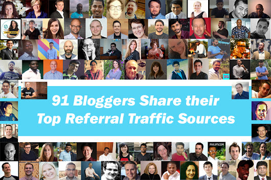 91 Bloggers and Marketers share their Top Referral Traffic Sources - Online Marketing Blog