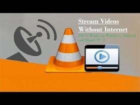 How to Stream Videos Without Internet to Windows, Android and Smart TV