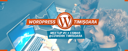 The first WordPress Meetup Timisoara event of 2017