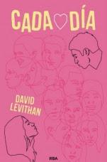 Cada día (primera parte de la saga) David Levithan