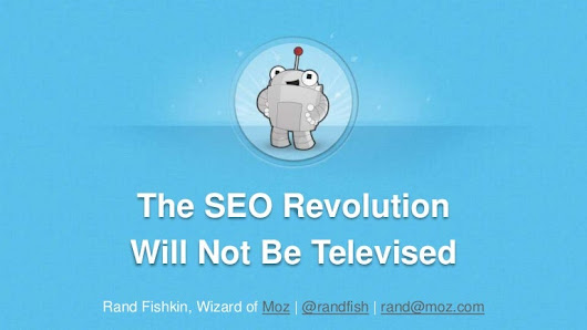 The SEO Revolution Will Not Be Televised