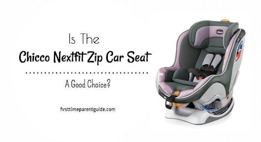 is the chicco nextfit zip car seat a good choice the chicco nextfit zip. Black Bedroom Furniture Sets. Home Design Ideas