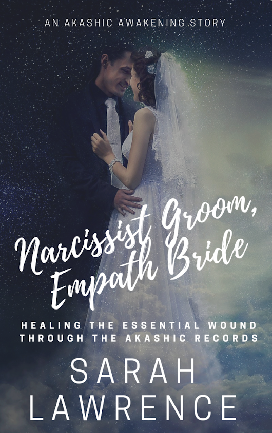 Narcissist Groom, Empath Bride book in progress | Mom On A Spiritual Journey