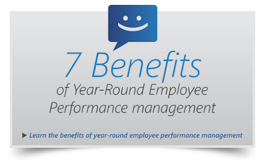 7 Benefits of Year-Round Employee Performance Management