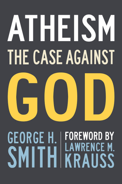 The Significance of Atheism, As Explained by George H. Smith