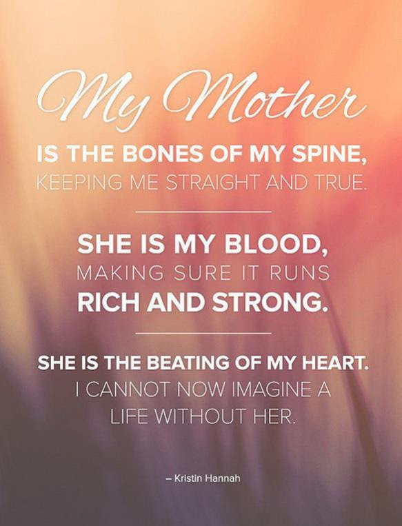 22 Mothers Day Quotes Quotes For Mothers Day Styles Weekly