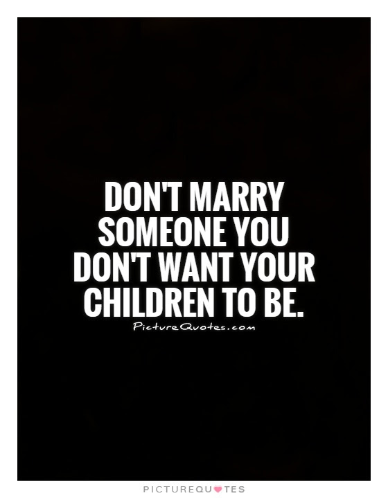 Quotes About Wanting To Marry 25 Quotes
