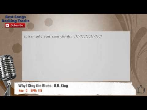 Best Songs Backing Tracks BSBT: Why I Sing the Blues - B.B. King ...