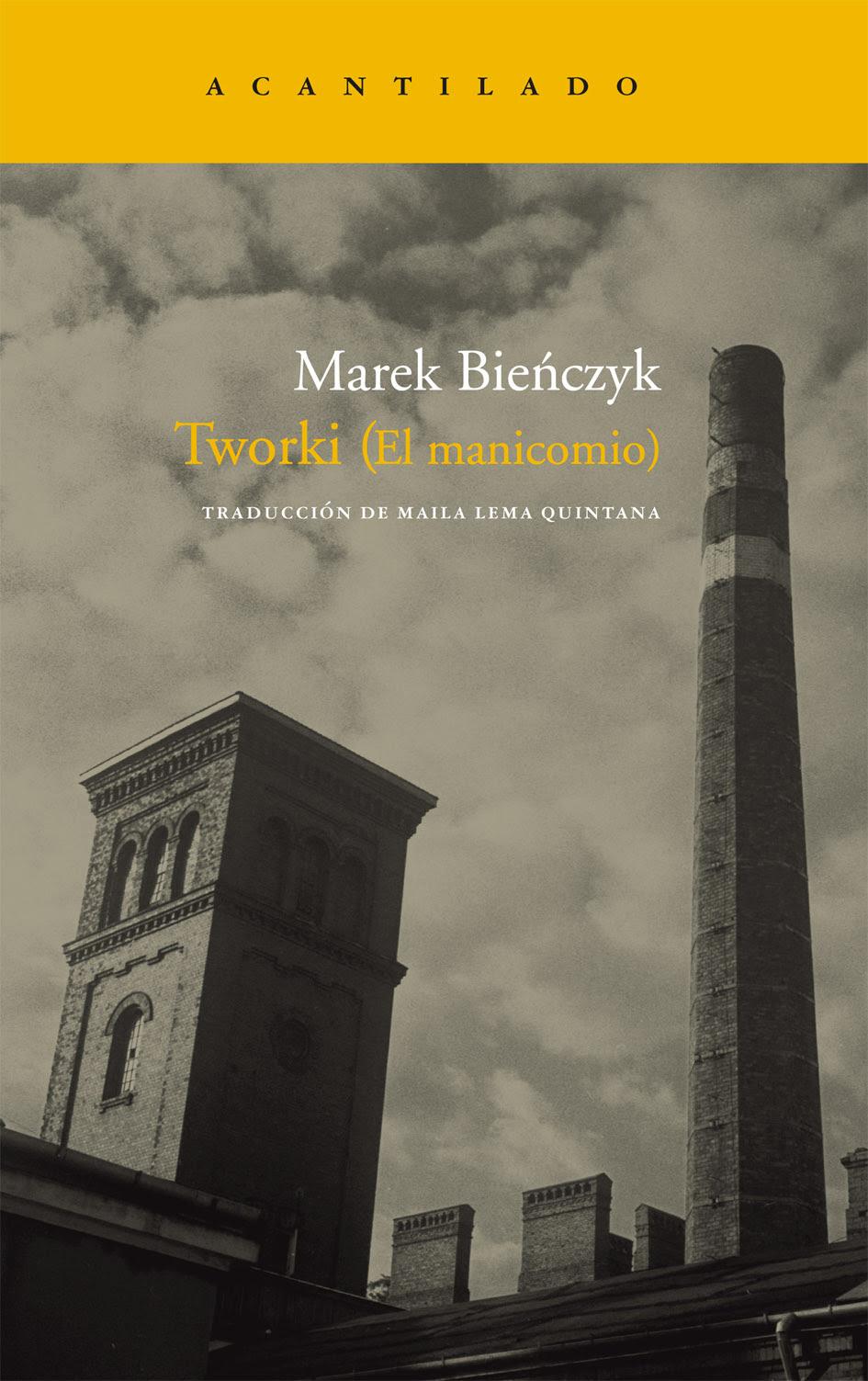 http://loqueleolocuento.blogspot.com.es/2015/09/tworki-el-manicomio-marek-bienczyk.html