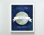 8x10 Love You to the Moon print - GusAndLula