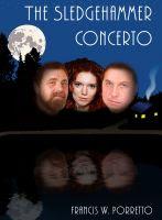 The Sledgehammer Concerto