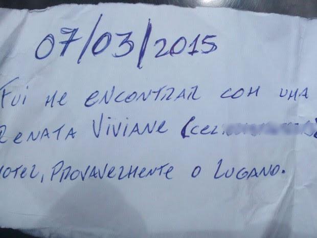 """""""Fui me encontrar com uma amiga, o nome dela é Renata Viviane"""", dizia o bilhete.  (Foto: Divulgação/Arquivo Pessoal)"""