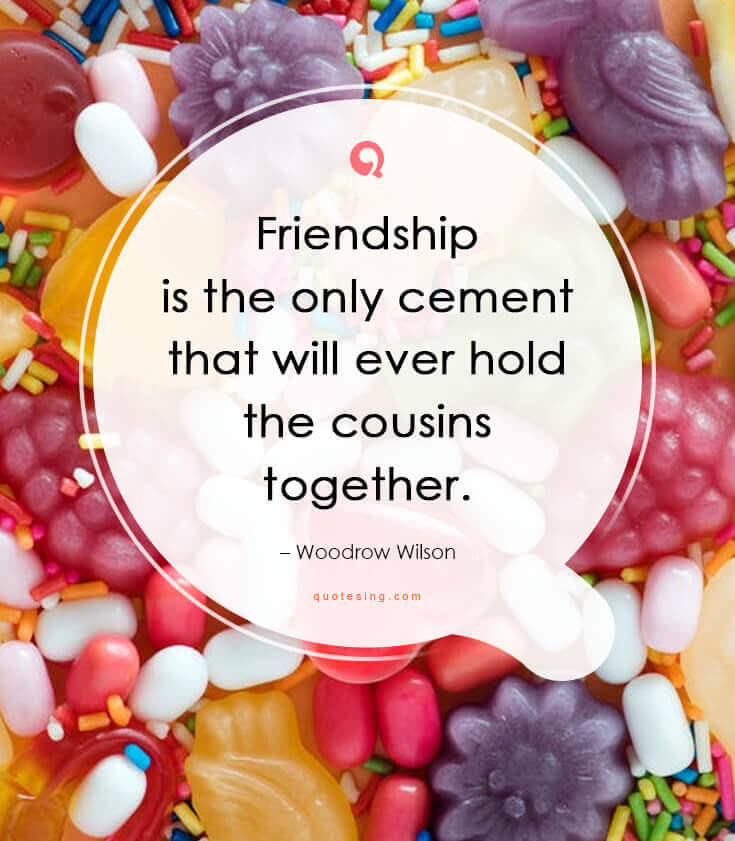 50 Inspiring Cousin Quotes And Sayings Pictures Quotesing