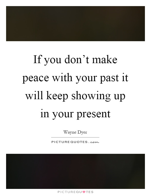 Our Past Quotes Our Past Sayings Our Past Picture Quotes Page 7