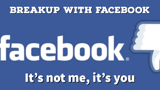 Breakup with Facebook or at least be on your terms