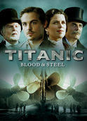 Titanic: Blood and Steel | filmes-netflix.blogspot.com