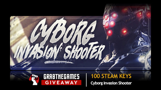 Enter for a chance to win 1 out of 100 Cyborg Invasion Shooter Steam Keys