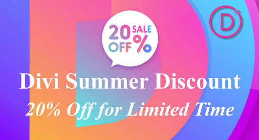 Divi Summer Discount - 20% off for limited time... don't miss out!