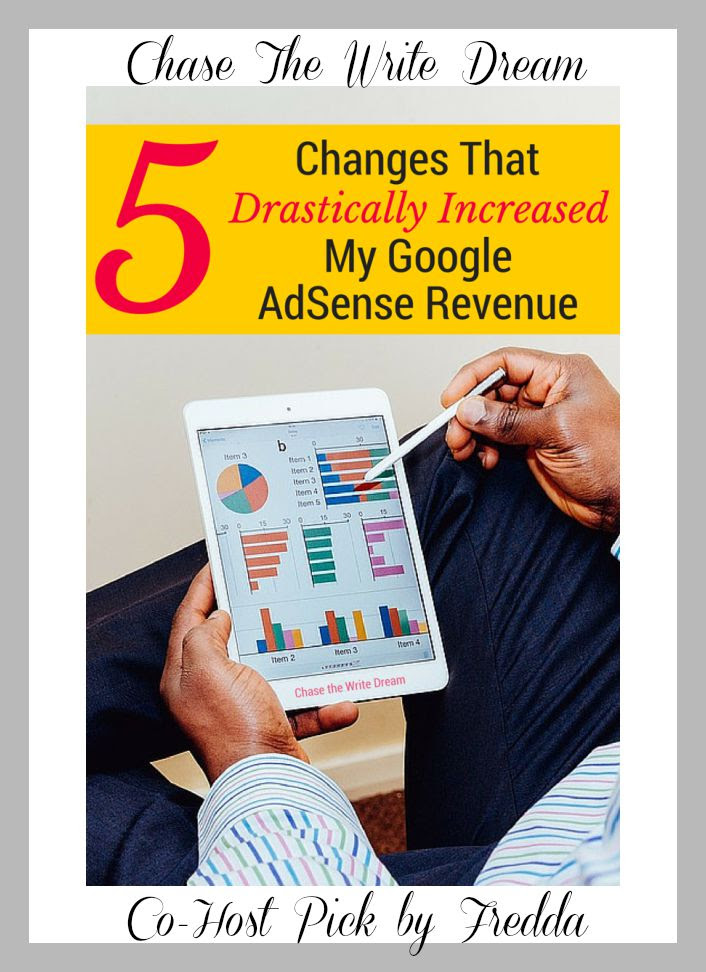 5-changes-that-drastically-increased-my-google-adsense-revenue-Chase The Write Dream
