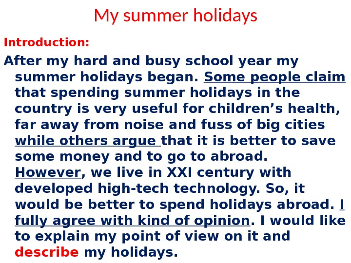 write an essay about your summer holiday