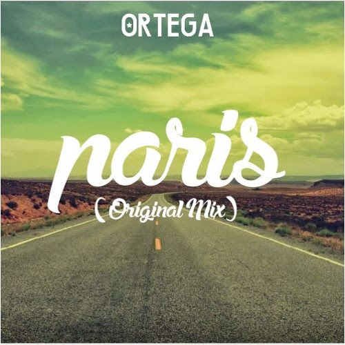 París (Original Mix) by Ortega