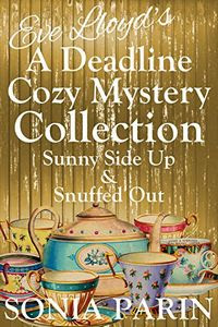 A Deadline Cozy Mystery Collection by Sonia Parin