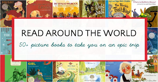 Read Your Way Around the World With 50 Children's Books
