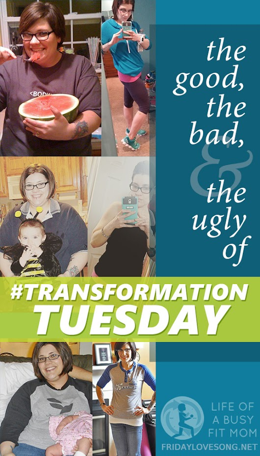 What I Hate About #TransformationTuesday - fridaylovesong.net