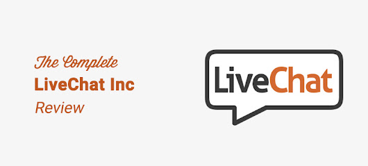 LiveChat Review: Is It the Best Live Chat Software?