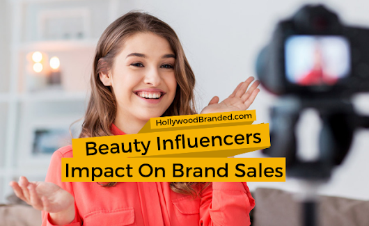 Beauty Influencers Impact on Sales