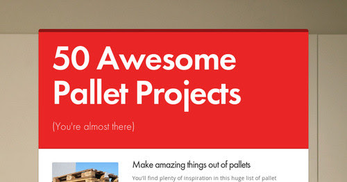 50 Awesome Pallet Projects