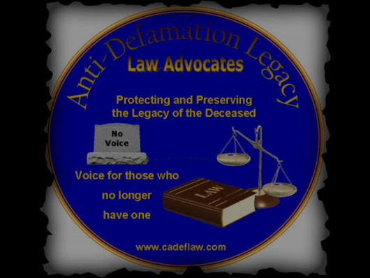Anti-Defamation Legacy Law Advocates (AdLLaw/Cadeflaw Initiatives)