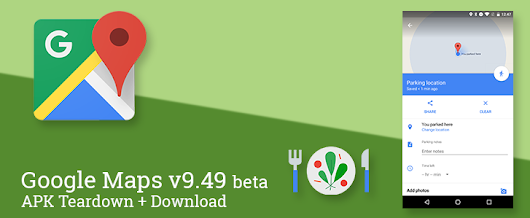 Google Maps v9.49 beta adds a manual parking location tracker, weather indicator for mass transit navigation, and more [APK Download + Teardown]