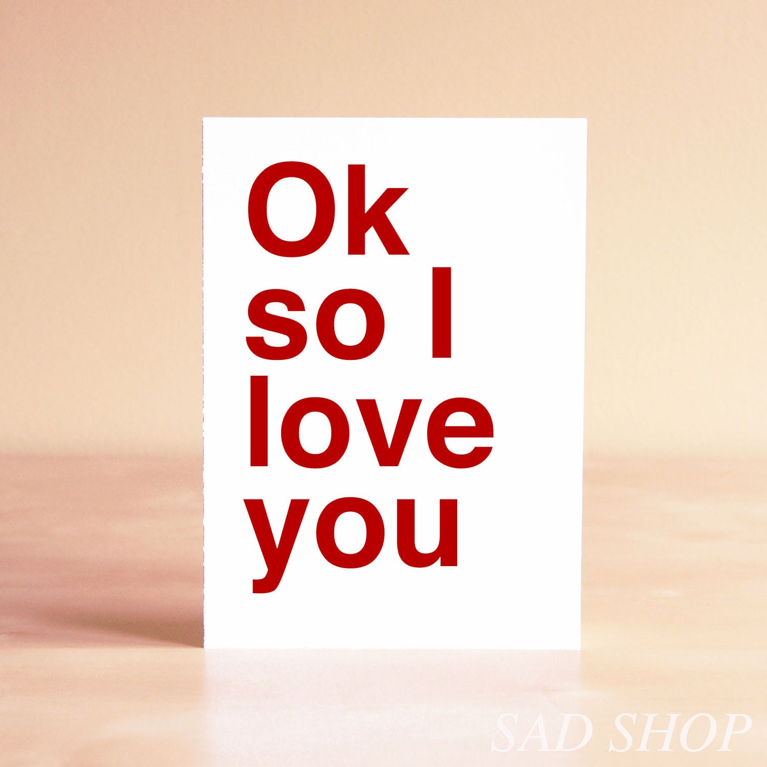 Funny Valentine Card - Valentine's Day Card - Funny Anniversary Card - Romantic Card - Thinking of You Card - Ok so I love you