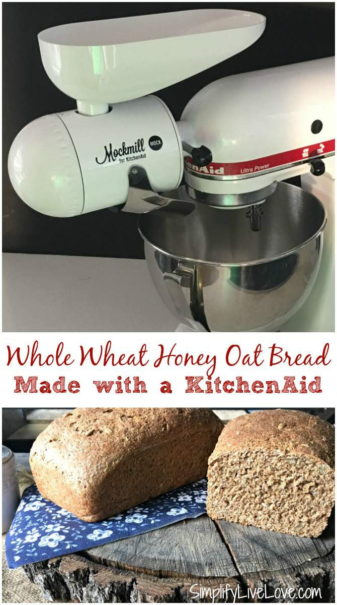 How to Make Whole Wheat Bread with a KitchenAid - Simplify ...