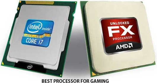 Best Processor for Gaming PC Assembly - Desktop For Gaming