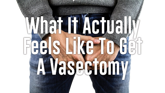 What It Actually Feels Like To Get A Vasectomy | St Pete Urology