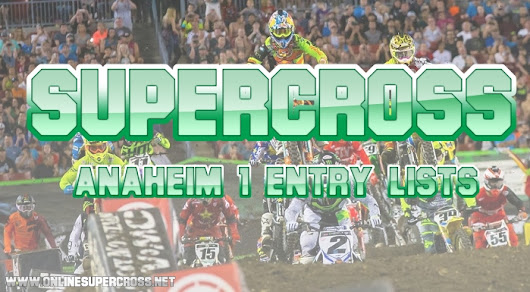 2019 Ama Released Anaheim 1 Entry Lists