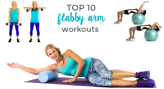 Top 10 Flabby Arm Workouts