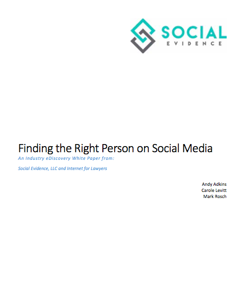 Finding the Right Person on Social Media: An eDiscovery White Paper | Continuing Legal Education (MCLE) in California, MCLE Los Angeles, CLE Orange County, Irvine & San Francisco